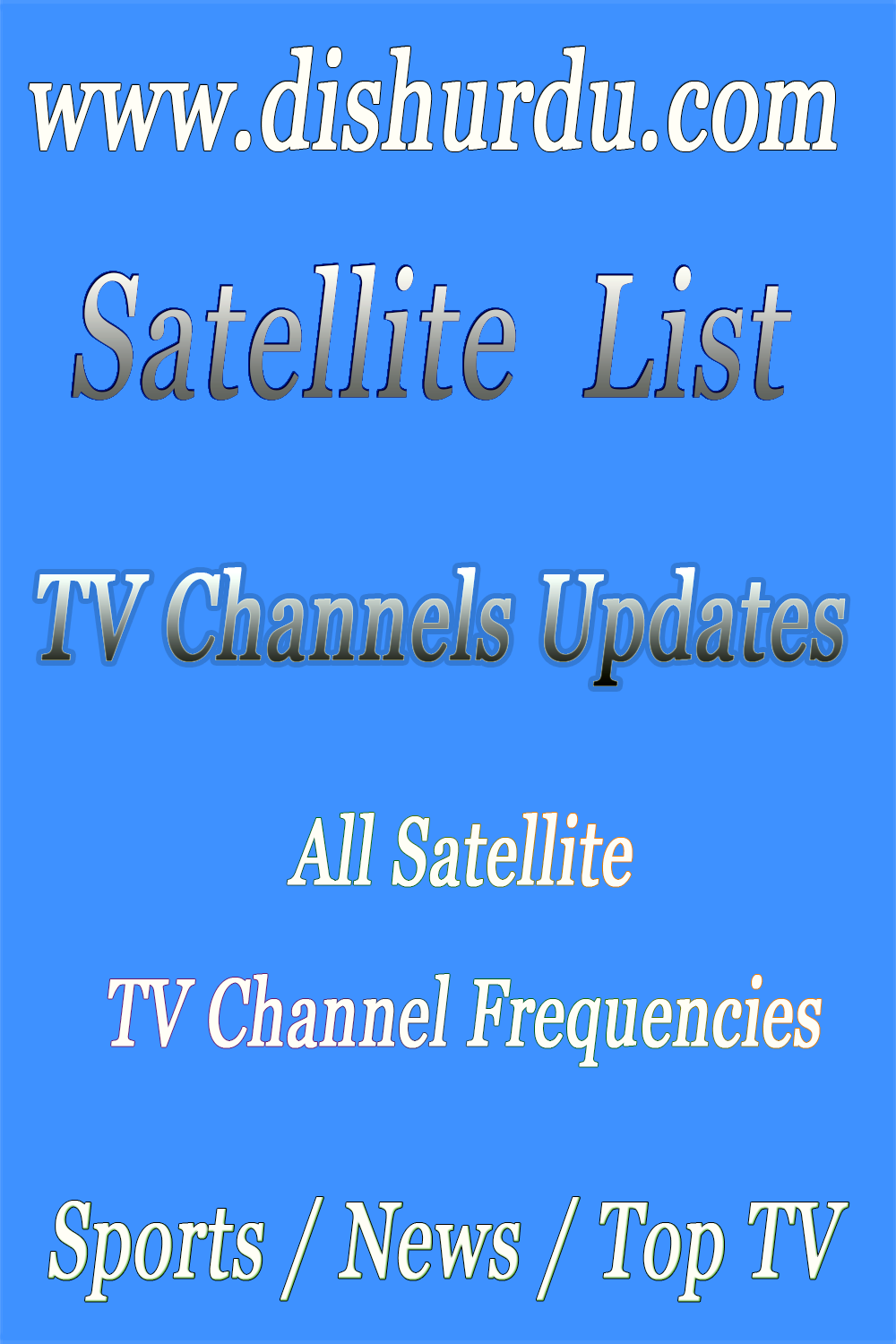 Satellite TV Channel: Frequencies Update DishUrdu